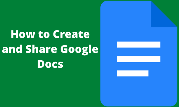 Read more about the article How to Create and Share Google Docs